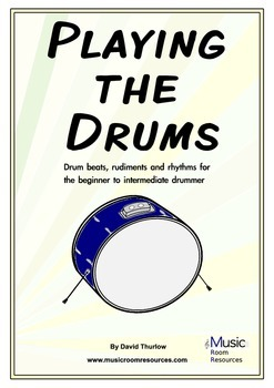Playing the Drums - Drum Lesson Material for Beginner to I