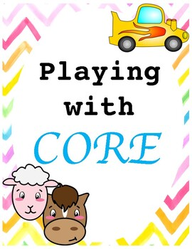 Playing with Core