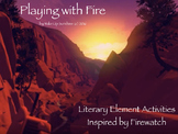 Playing with Fire: Literary Activities to Inspire Students in the Digital Age