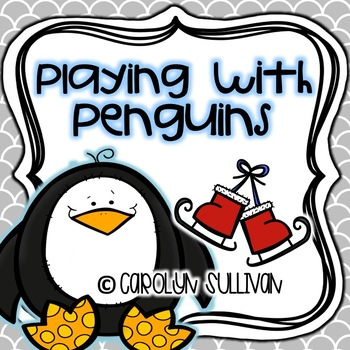 Playing with Penguins - Common Core Standards Included