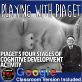 Playing with Piaget Activity: Piaget's Four Stages of Cognitive Development Psyc