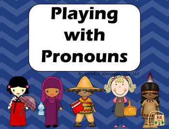 Playing with Pronouns