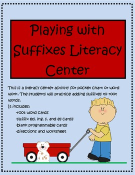 Playing with Suffixes Literacy Center