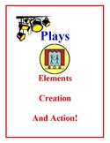 Plays - Elements, Creation and Action Activities and Projects