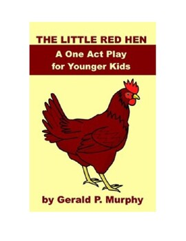 The Little Red Hen - Plays for Kids