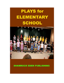 Plays for Elementary School