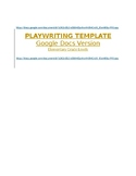 Playwriting Template - Google Docs Version - Elementary Grade Levels