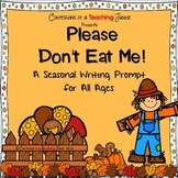 Please Don't Eat Me! - A Persuasive Writing Activity