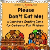 Please Don't Eat Me! Coordinate Graphing Game