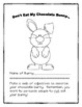 Please Don't Eat My Chocolate Bunny! ~ A Persuasive Writing Activity