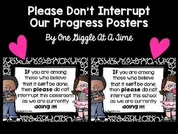 Please Don't Interrupt Our Progress Posters