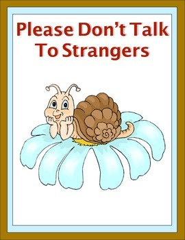 Please Don't Talk to Strangers