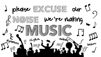Please Excuse Our Noise - We're Making Music!