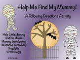 Please Help Me Find My Mummy - A Following Directions Activity