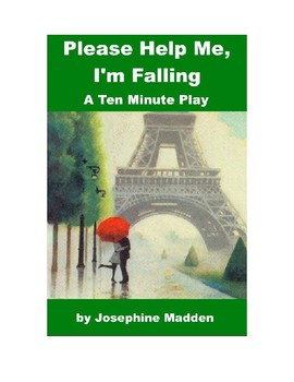 Please Help Me, I'm Falling - A One Act Play