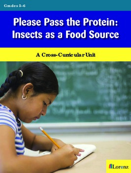 Please Pass the Protein: Insects as a Food Source