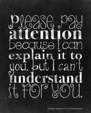 """Please Pay Attention to Understand – 8x10"""" Classroom Poster"""