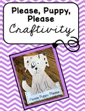 Please Puppy Please Craftivity