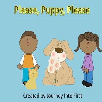 Please, Puppy Please (Unit 1) Journeys Kindergarten Common Core Reading Series