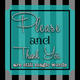 Please & Thank You Poster