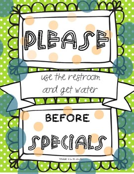 Please Use the Restroom and Get Water Before Specials Poster