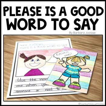 Please is a Good Word to Say: Written Response and Craftivity