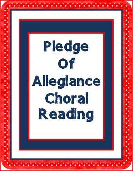 Pledge of Allegiance Choral Reading