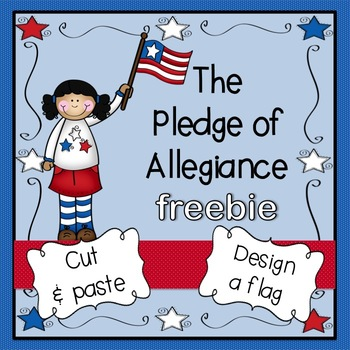 Pledge of Allegiance Freebie:  cut, paste, color, & write!