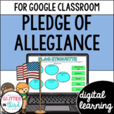 Pledge of Allegiance for Google Classroom Distance Learning