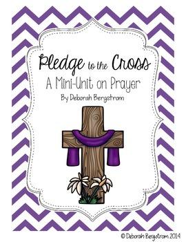 Pledge to the Cross - Prayer Unit