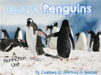 Plenty of Penguins: A Non-Fiction Unit on 10 Different Species of Penguins!