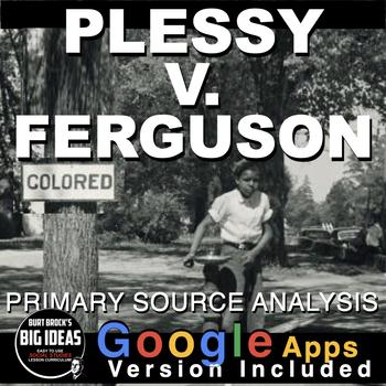 Plessy v. Ferguson Primary Source Activity
