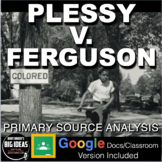 Plessy v. Ferguson Primary Source Activity (Jim Crow)