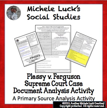 Plessy v Ferguson Supreme Court Case Document Analysis Activity