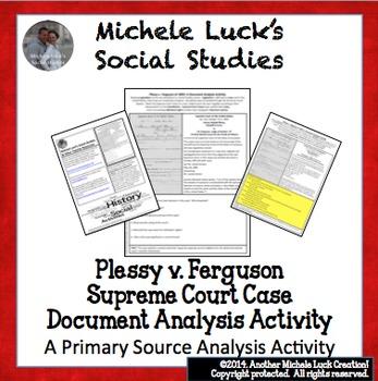 Plessy v Ferguson Supreme Court Case Document Analysis Activity