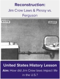 Plessy vs. Ferguson and Jim Crow