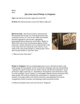 Plessy vs. Ferguson and Jim Crow