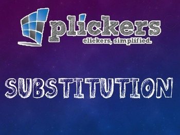 Plickers Solving Systems of Equations by Substitution
