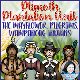 Plymouth (Plimoth) Colony Unit: The Mayflower, Pilgrims, Wampanoag Indians