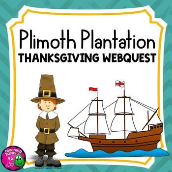 Plimoth Plymouth Plantation Webquest Thanksgiving | TpT