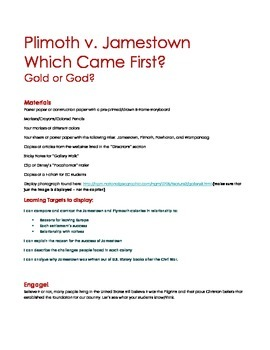 Plimoth v. Jamestown - Which Came First? Gold or God?