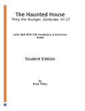 Pliny the Younger: Epistulae VII.27 (The Haunted House)