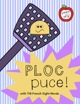Ploc Puce - Mots Usuels (French Sight Words for Grade 1)