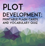 Plot Development: Printable Flash Cards & Quiz