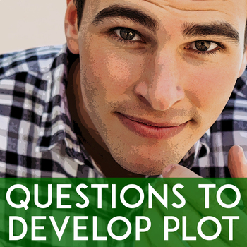 Plot Exercise: Questions to Develop Plot | Free Creative Writing