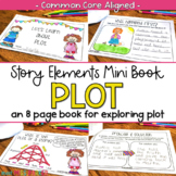 Story Elements Mini Book for Plot (Common Core)