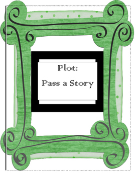 Plot: Pass a Story