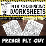 Plot Sequencing Worksheet | Prince Fly Guy