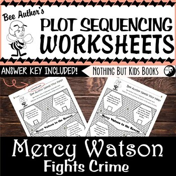 Plot Sequencing Worksheet | Mercy Watson Fights Crime