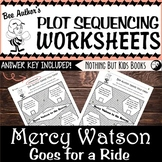 Plot Sequencing Worksheet | Mercy Watson Goes for a Ride